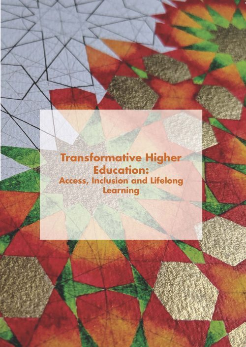 Transformative Higher Education: Access, Inclusion and Lifelong Learning